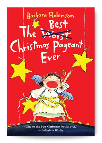 The Best Christmas Pageant Ever - Book