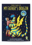 My Father's Dragon - Book